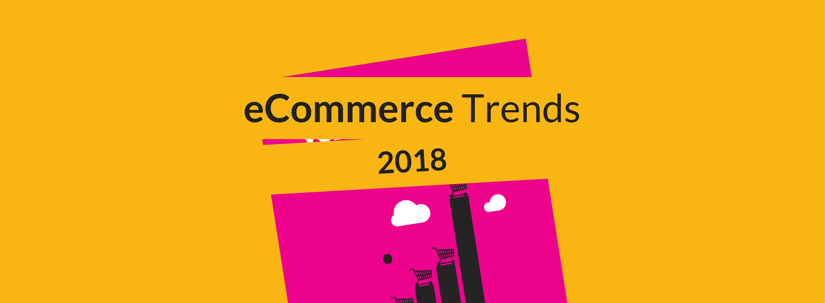 ecommerce-trends-2018-blog-header-2